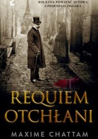 Requiem otchłani - Maxime Chattam