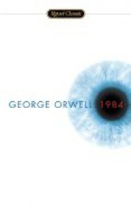 1984 ( Signet Classics (Paperback) ) [ 1984 ( SIGNET CLASSICS (PAPERBACK) ) ] by Orwell, George ( Author) on Jul, 01, 1950 Mass Market Paperbound -