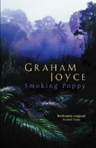 Smoking Poppy (Gollancz) - Graham Joyce