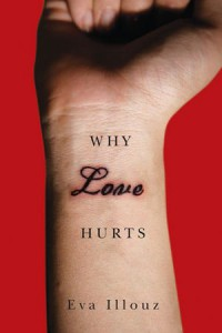 Why Love Hurts - Eva Illouz