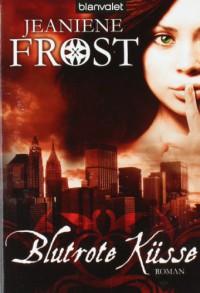 Blutrote Küsse  - Jeaniene Frost