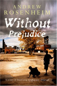 Without Prejudice - Andrew Rosenheim