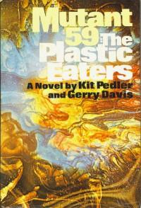 Mutant 59: The Plastic-Eaters - Kit Pedler, Gerry Davis
