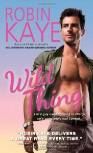 Wild Thing - Robin Kaye