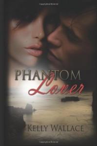 Phantom Lover - Kelly Wallace