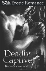 Deadly Captive - Bianca Sommerland