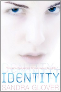Identity - Sandra Glover