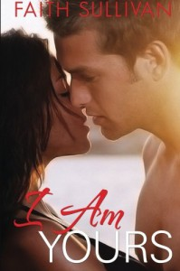 I Am Yours (Heartbeat #3) - Faith Sullivan