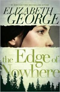 The Edge of Nowhere - Elizabeth George