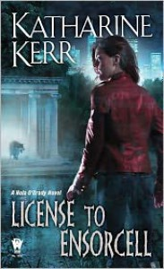 License to Ensorcell (Nola O'Grady #1) - Katharine Kerr