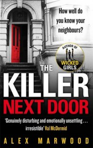 The Killer Next Door - Alex Marwood