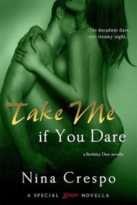 Take Me if You Dare - Nina Crespo