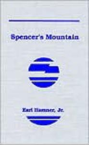 Spencer's Mountain - Earl Hamner Jr.