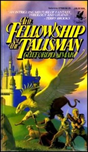 The Fellowship of the Talisman - Clifford D. Simak