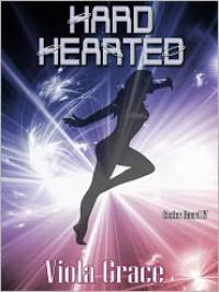 Hard Hearted - Viola Grace