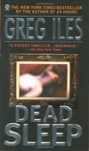 Dead Sleep - Greg Iles