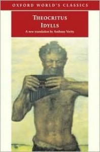 Idylls - Theocritus, Anthony Verity, Richard L. Hunter