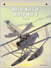 Naval Aces of World War 1 Part 2 - Jon Guttman, Harry Dempsey