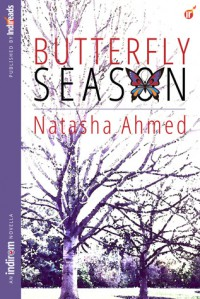 Butterfly Season - Natasha Ahmed
