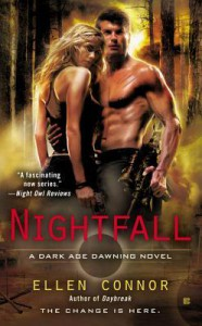 Nightfall (Dark Age Dawning #1) - Ellen Connor