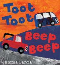 Toot Toot Beep Beep - Emma Garcia