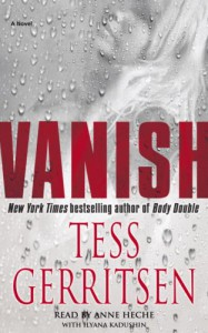 Vanish (Jane Rizzoli & Maura Isles, #5) - Ilyana Kadushin, Anne Celeste Heche, Tess Gerritsen
