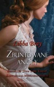 Zbuntowane anioły - Libba Bray
