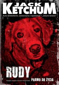 Rudy. Prawo do życia - Jack Ketchum
