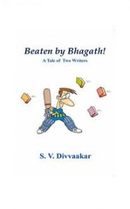 Beaten by Bhagath! - S.V. Divvaakar
