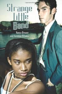 Strange Little Band - Nancy Brauer, Vanessa Brooks