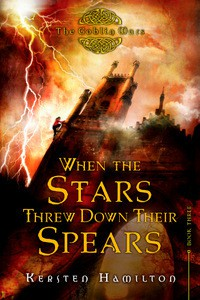 When the Stars Threw Down Their Spears - Kersten Hamilton