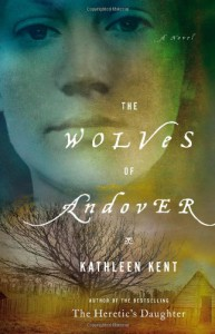 The Wolves of Andover - Kathleen Kent