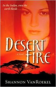 Desert Fire - Shannon Van Roekel