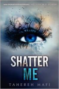 Shatter Me -
