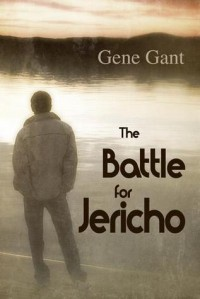 The Battle for Jericho - Gene Gant