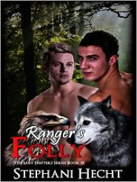 Ranger's Folly - Stephani Hecht