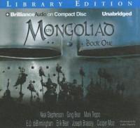 The Mongoliad, Book One - Neal Stephenson, Greg Bear, Mark Teppo, Nicole Galland