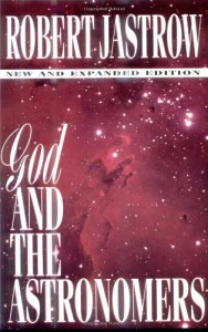 God and the Astronomers - Robert Jastrow