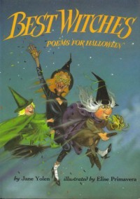 Best Witches - Jane Yolen, Elise Primavera