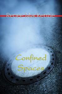 Confined Spaces - Renee MacKenzie