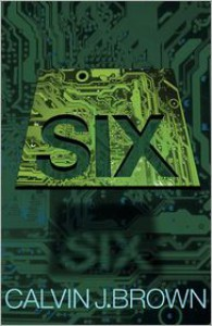 Six - Calvin J. Brown