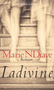 Ladivine - Marie NDiaye