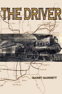 The Driver - Garet Garrett