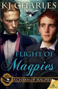 Flight of Magpies - K.J. Charles