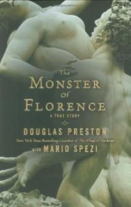 The Monster of Florence - Douglas Preston