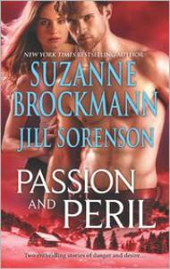 Passion and Peril: Scenes of PassionScenes of Peril - Suzanne Brockmann, Jill Sorenson