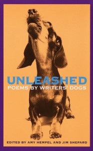 Unleashed: Poems by Writers' Dogs - Amy Hempel, Jim Shepard