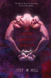 The Vampire Queen's Servant - Joey W. Hill