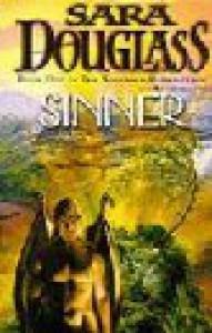 Sinner (Wayfarer Redemption #4) - Sara Douglass