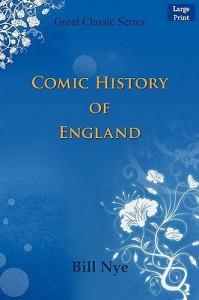 Comic History of England - Bill Nye